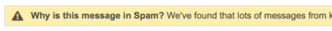 Why is this message in Spam?