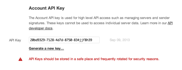 Here's what your API key looks like in Postmark. Keep it secret. Keep it safe!