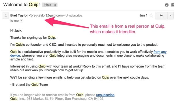 This email is from a real person at Quip which makes it feel friendlier.